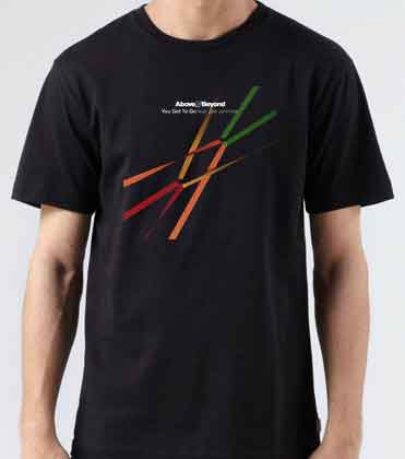Above Beyond You Got To Go T-Shirt