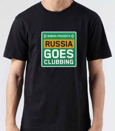 Bobina Russia Goes Clubbing T-Shirt